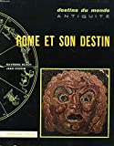 Rome et son destin