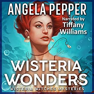 Wisteria Wonders      Wisteria Witches Mysteries, Book 3              By:                                                                                                                                 Angela Pepper                               Narrated by:                                                                                                                                 Tiffany Williams                      Length: 8 hrs and 7 mins     Not rated yet     Overall 0.0