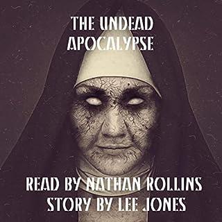 The Undead: Apocalypse audiobook cover art