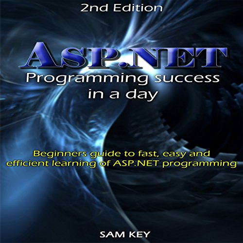 ASP.NET: Programming Success in a Day audiobook cover art