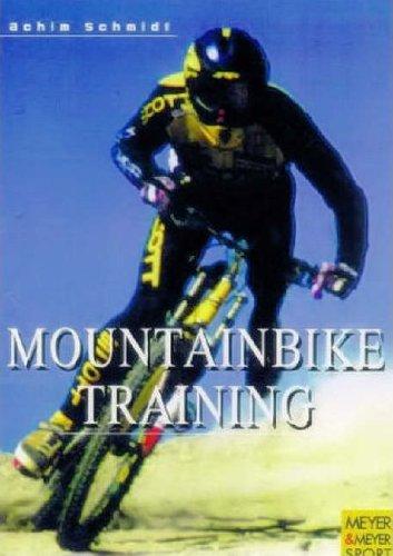 Mountainbike Training: Better Performance & Technique: Better Performance and Technique
