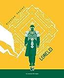 Monts & merveilles, Tome 3 - Opération Lorelei
