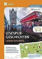 Lesespurgeschichten Englisch Landeskunde 5-7: Mit differenzierten Lesespurgeschichten Lesefreude wecken und Lesekompetenz foerdern (5. bis 7. Klasse)