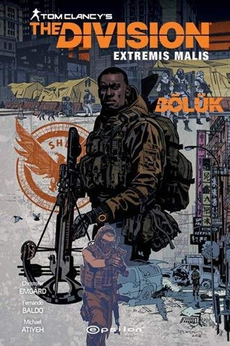 Tom Clancy's The Division Extremis Malis: Bölük