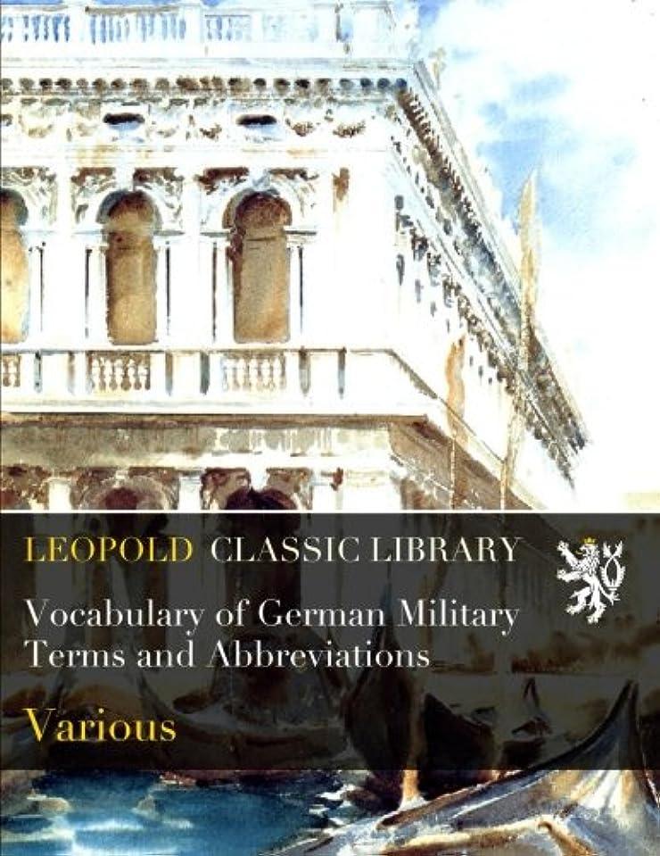 意識的日付付き肯定的Vocabulary of German Military Terms and Abbreviations
