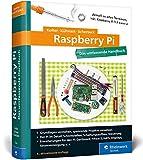 Raspberry Pi: Das umfassende Handbuch, komplett in Farbe – aktuell zu Raspberry Pi 3 und Zero W - Michael Kofler