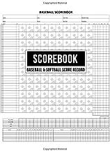 Scorebook Baseball & Softball Score Record: 100 Scoring Sheets For Baseball and..