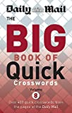 Daily Mail Big Book of Quick Crosswords Volume 8 (The Daily Mail Puzzle Books)