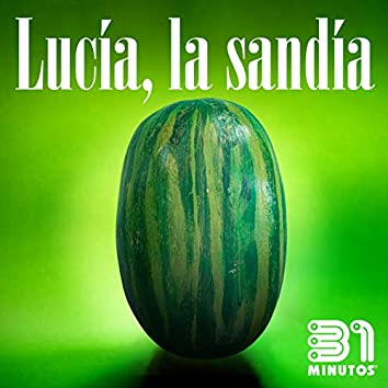 Lucía la Sandía