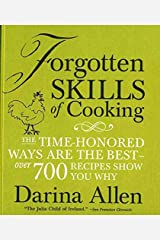 [(Forgotten Skills of Cooking)] [By (author) Darina Allen ] published on (March, 2010) Relié
