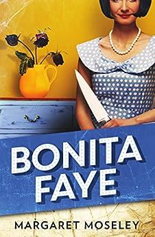 Bonita Faye by [Margaret Moseley]