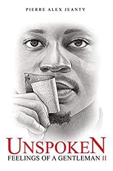 Unspoken Feelings of a Gentleman II by [Pierre Jeanty, Dana Jackson, Carla Huger]