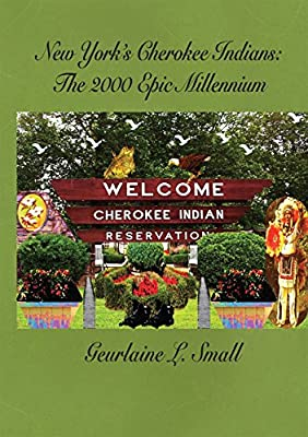 New York's Cherokee Indians: The 2000 Epic Millennium