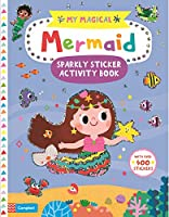 My Magical Mermaid Sparkly Sticker Activity Book