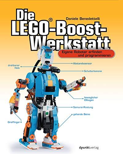 Die LEGO®-Boost-Werkstatt: Eigene Roboter erfinden und programmieren