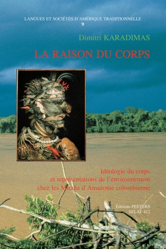 FRE-RAISON DU CORPS IDEOLOGIE (Langues et sociétés d'Amérique traditionnelle)