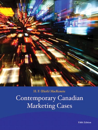Contemporary Canadian Marketing Cases (5th Edition) [Paperback]