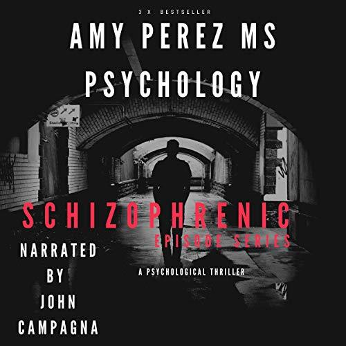 Schizophrenic: Episode Series cover art