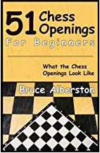 By Bruce Albertson - 51 Chess Openings for Beginners (2007-07-04) [Paperback]