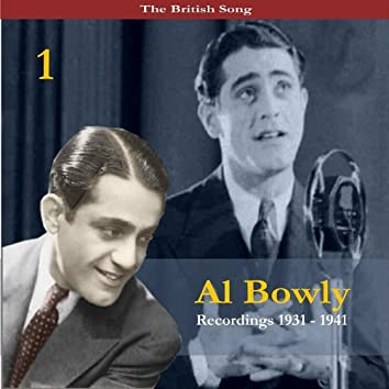 The British Song / Al Bowlly, Volume 1 / Recordings 1931-1941