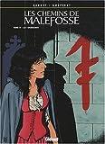 Les chemins de Malefosse, Tome 17 - Les 7 dormants
