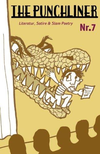 The Punchliner Nr. 7: Buchmagazin für Literatur, Satire und Slam Poetry