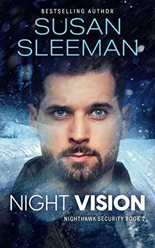 Night Vision: (Nighthawk Security Book 2) by [Susan Sleeman]