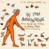 In the Beginning: Bible Stories for Children by Arna Bontemps (2012-05-30)
