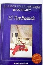 El Rey Bastardo/ the Bastard King