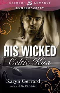His Wicked Celtic Kiss by Karyn Gerrard (2014-11-04)