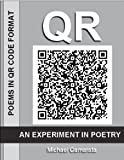 QR: An Experiment In Poetry (English Edition)