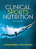 Clinical Sports Nutrition, 5th Edition Front Cover
