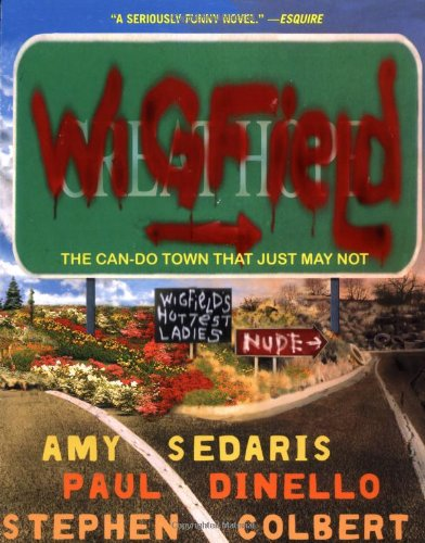 Download Wigfield: The Can-Do Town That Just May Not 078688696X