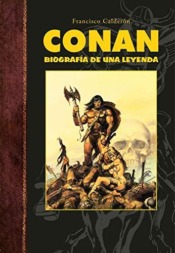 Conan: Biografía de una leyenda