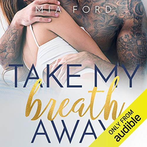 Mia Ford Take My Breath Away [Second Chance Babies #3]