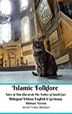 Islamic Folklore Tales of Abu Hurairah The Father of Small Cats...