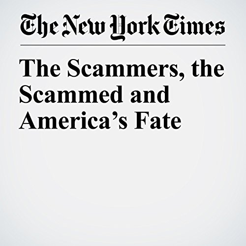 The Scammers, the Scammed and America's Fate copertina