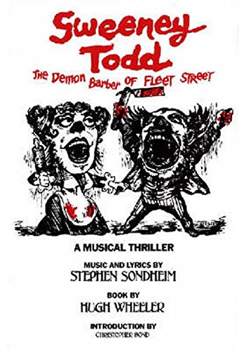 Sweeney Todd: The Demon Barber of Fleet Street (Applause Libretto Library)