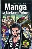 Manga : La métamorphose