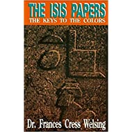 The Isis Papers: The Keys to the Colors
