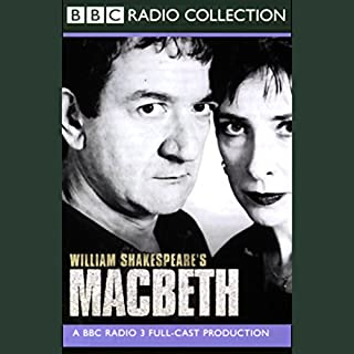 BBC Radio Shakespeare     Macbeth (Dramatised)              By:                                                                                                                                 William Shakespeare                               Narrated by:                                                                                                                                 Ken Stott,                                                                                        Phyllis Logan,                                                                                        Full Cast                      Length: 1 hr and 49 mins     39 ratings     Overall 4.5