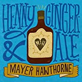 Henny & Gingerale (Album Version)