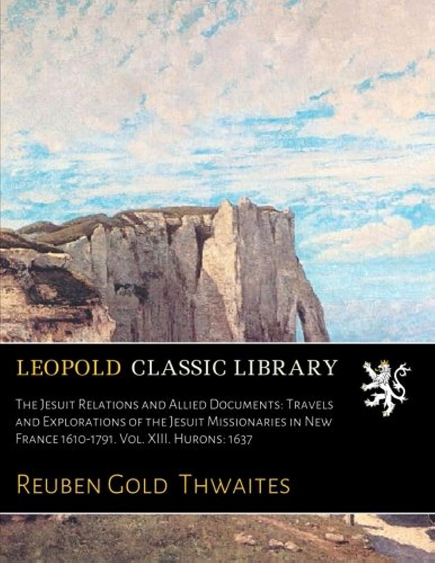 藤色パトロール事The Jesuit Relations and Allied Documents: Travels and Explorations of the Jesuit Missionaries in New France 1610-1791. Vol. XIII. Hurons: 1637