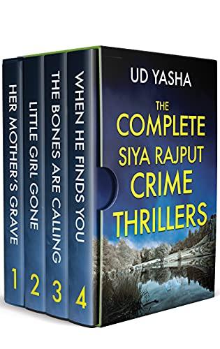 The COMPLETE Siya Rajput Crime Thriller Series (Books 1 to 4)