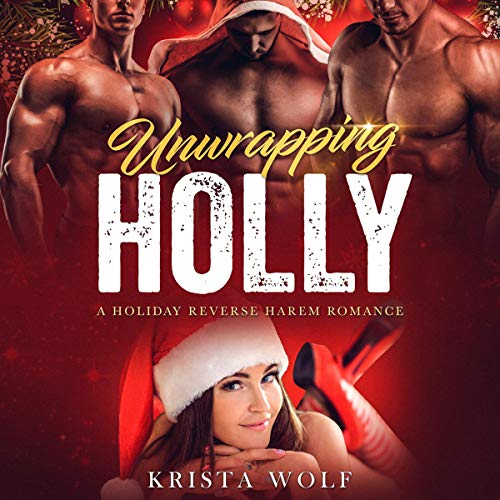 Unwrapping Holly: A Holiday Reverse Harem Romance cover art