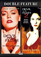 Devil In The Flesh & Devil In The Flesh 2 (Double Feature)