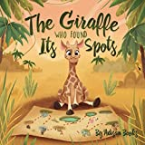 The Giraffe Who Found Its Spots