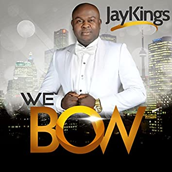 We Bow