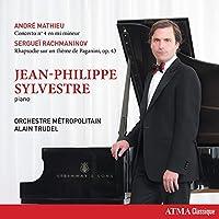 Andre Mathieu: Concerto n. 4en mi mineur / Serguei Rachmaninov: Rhapsodie sur un theme de Paganini, op. 43