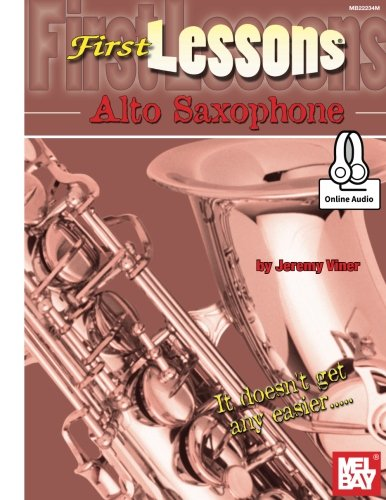 Jeremy viner: first lessons alto saxophone (book/online audio) +telechargement: With Online Audio